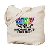 Against gay marriage? (canvas tote)