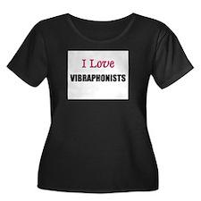 I Love VIBRAPHONISTS T