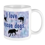 I Love Rescue Dogs (blue) Mug