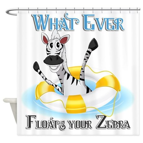 What Ever Floats Your Zebra Shower Curtain