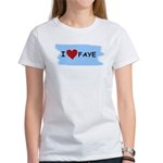 I LOVE FAYE Women's T-Shirt