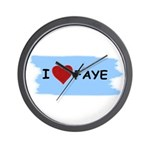 I LOVE FAYE Wall Clock