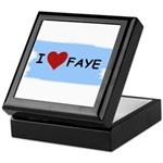 I LOVE FAYE Keepsake Box