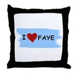 I LOVE FAYE Throw Pillow