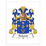Reboul Family Crest  Small Poster