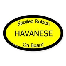 Spoiled Havanese On Board Oval Decal