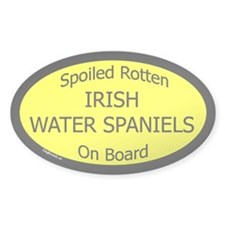 Spoiled Irish Water Spaniels Oval Decal