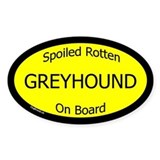 Spoiled Greyhound On Board Oval Decal