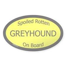 Spoiled Greyhound On Board Oval Stickers