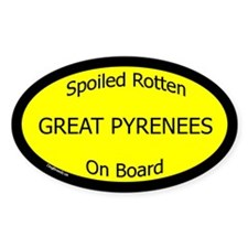 Spoiled Great Pyrenees On Board Oval Decal