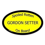 Spoiled Gordon Setter On Board Oval Bumper Stickers