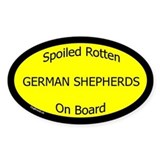 Spoiled German Shepherds On Board Oval Decal