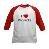 I Love Rednecks Tee