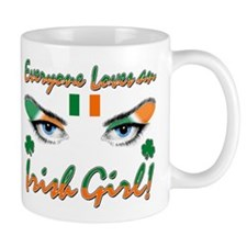 Everyone Loves an Irish Girl  Mug
