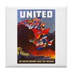 Fight For Freedom Tile Coaster