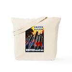 United We Win Tote Bag