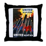 United We Win Throw Pillow