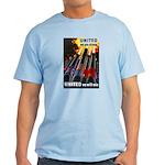 United We Win Light T-Shirt