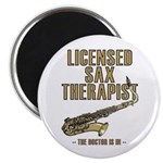 Licensed Sax Therapist Magnet