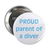 "Proud parent of a Diver 2.25"" Button (10 pack)"