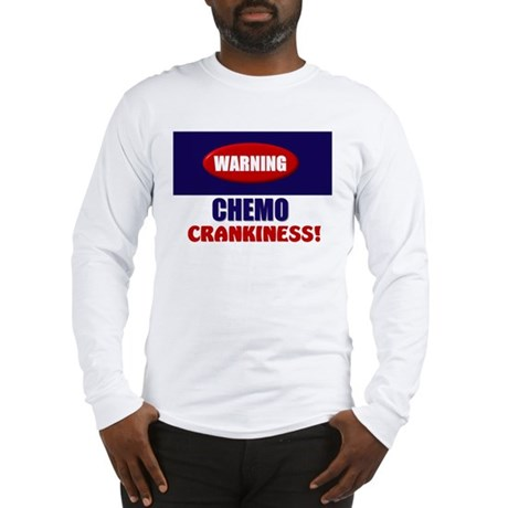 Chemo Crankiness Long Sleeve T-Shirt