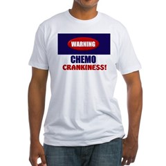 Chemo Crankiness Fitted T-Shirt