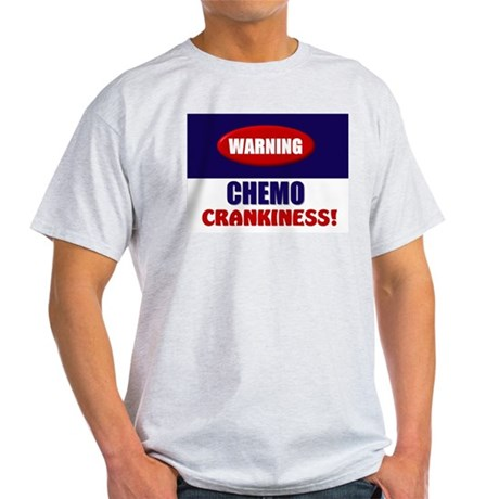 Chemo Crankiness Light T-Shirt