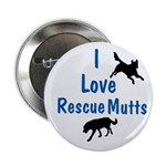 I Love Rescue Mutts Button