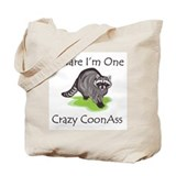 Beware I'm One Crazy Tote Bag
