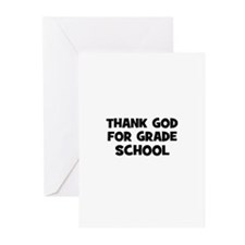 Thank God For Grade School Greeting Cards (Pk of 1