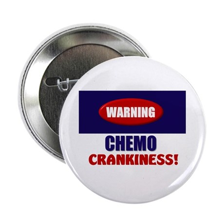 "Chemo Crankiness 2.25"" Button (10 pack)"