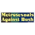 Metrosexuals Anti-Bush Sticker