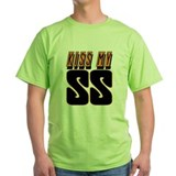 Kiss My SS T-Shirt