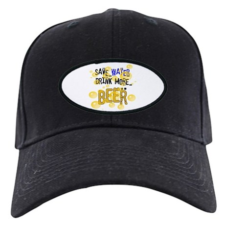 Save Water Drink Beer Black Cap