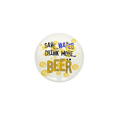 Save Water Drink Beer Mini Button (10 pack)