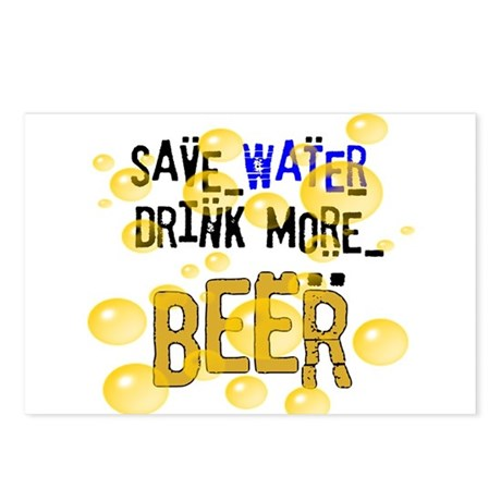 Save Water Drink Beer Postcards (Package of 8)