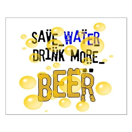 Save Water Drink Beer Small Poster