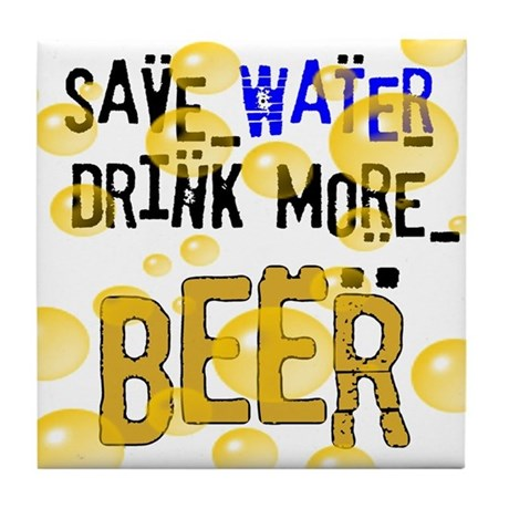 Save Water Drink Beer Tile Coaster