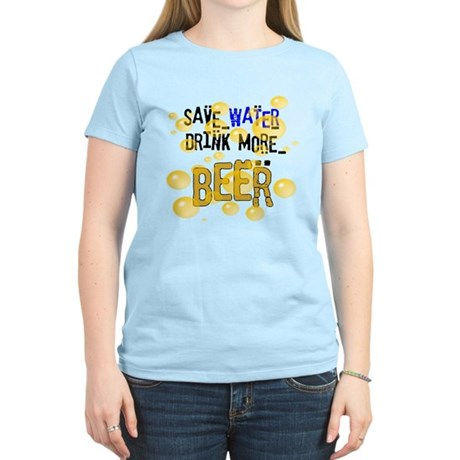 Save Water Drink Beer Women's Light T-Shirt