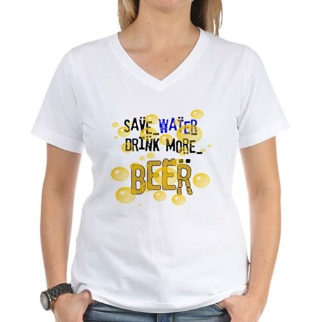 Save Water Drink Beer Women's V-Neck T-Shirt