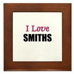 I Love SMITHS Framed Tile