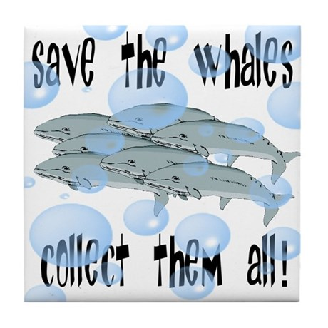 Save the Whales - Collect Them All! Tile Coaster