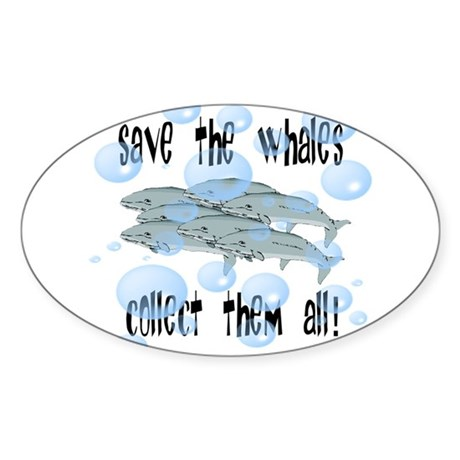 Save the Whales - Collect Them All! Oval Sticker