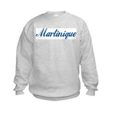 Martinique (cursive) Sweatshirt