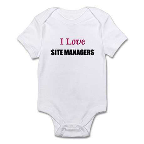 I Love SITE MANAGERS Infant Bodysuit