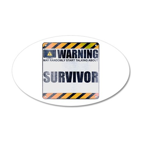 Warning: Survivor 38.5 x 24.5 Oval Wall Peel