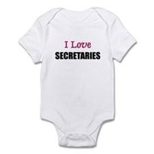 I Love SECRETARIES Infant Bodysuit
