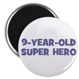 9-Year-Old Super Hero Magnet