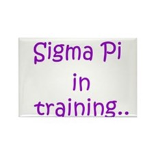 Sigma Pi in training.. Rectangle Magnet