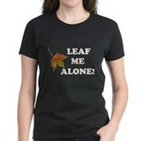 LEAF ME ALONE Tee